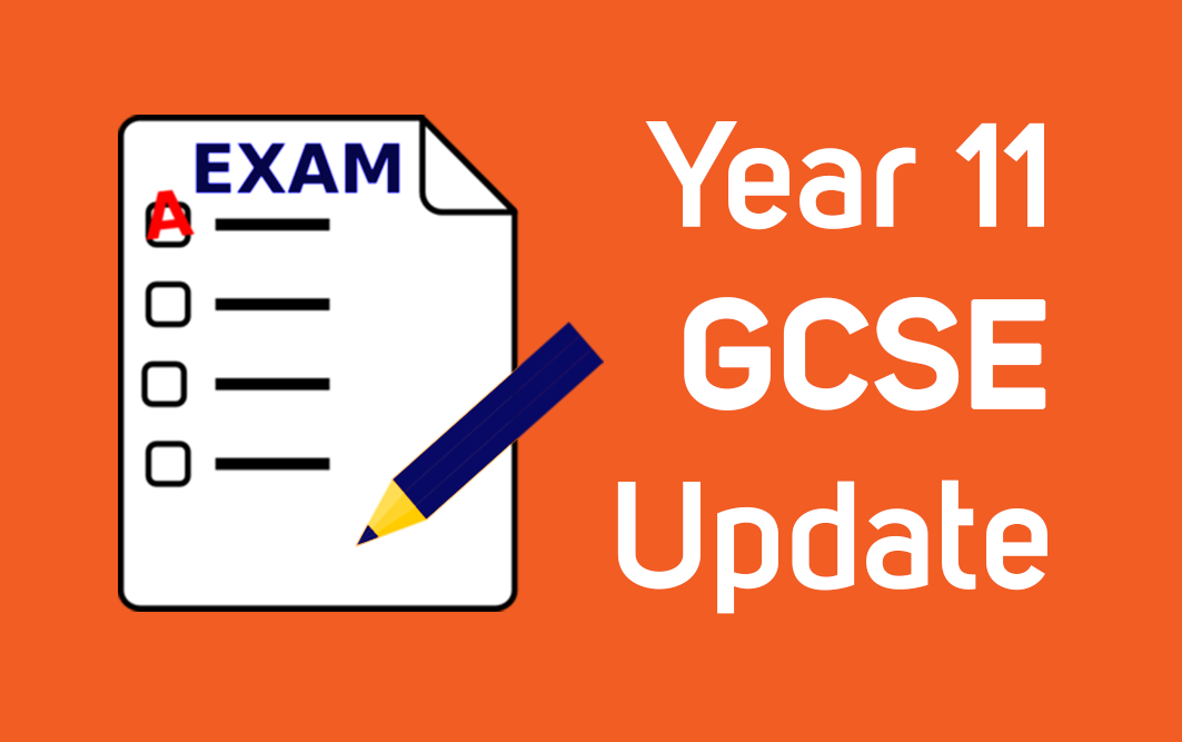 Year 11 update regarding GCSEs